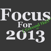 Focus-for-Second-Half-of-2013